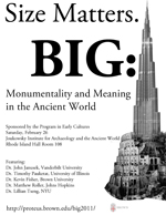BIG: Monumentality and Meaning in the Ancient World